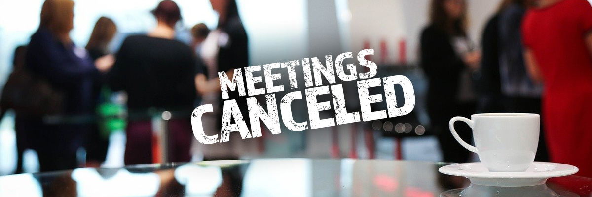 Public meetings canceled